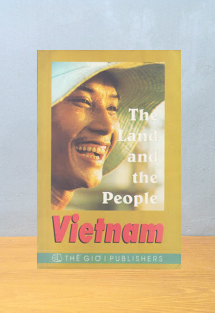 VIETNAM: THE LAND AND THE PEOPLE, May Ly Quang