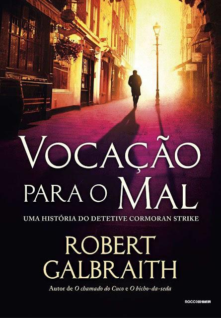 Vocação Para o Mal Robert Galbraith