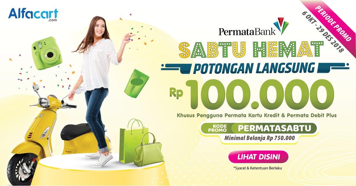 Alfamart - Sabtu Potongan 100 Ribu di Alfacart Pakai Karu Permata Bank (s.d 29 Des 2018)