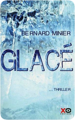 Glacé de Bernard Minier