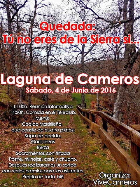 """- Sábado, 4 de Junio - - Laguna de Cameros - - Quedada Vive Cameros - - """"Tú no eres de la Sierra si..."""" -"""