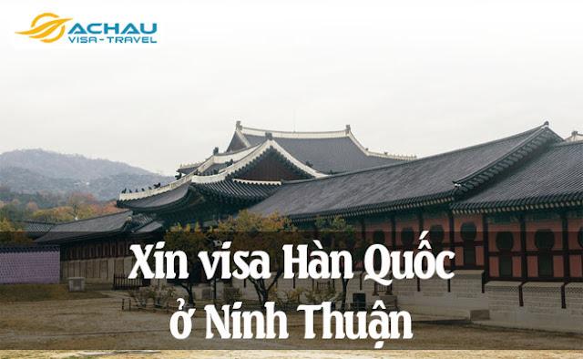 Xin visa Hàn Quốc ở Ninh Thuận như thế nào ?
