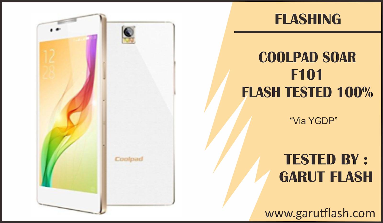 Cara Flashing Coolpad Soar F101 Bootloop Via QcomDloader