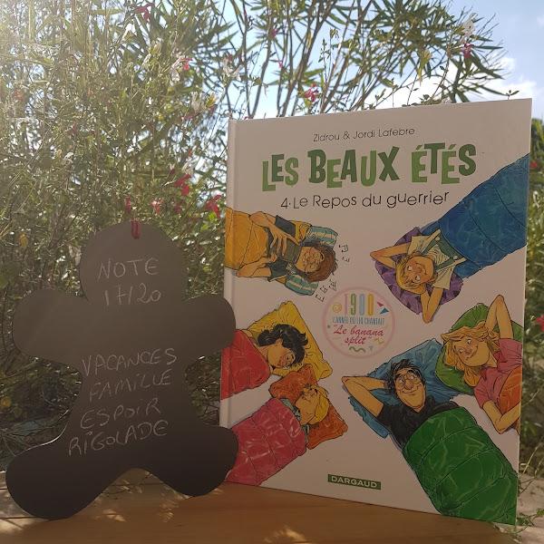 Les beaux étés, tome 4 : Le repos du guerrier de Zidrou et Jordi Lafebre