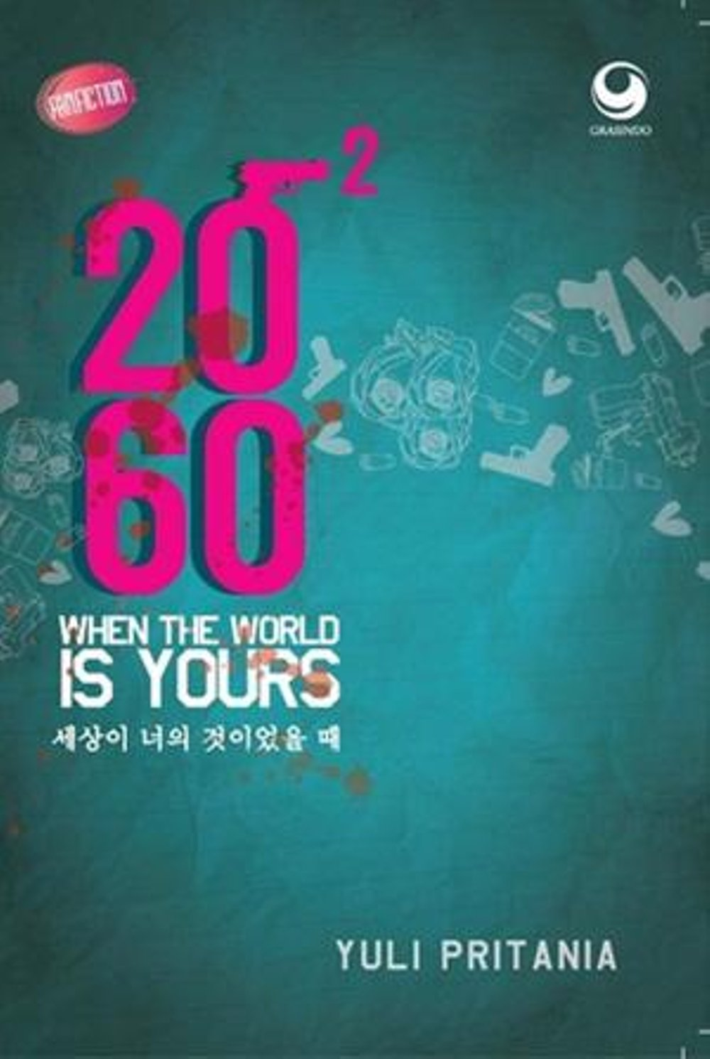 Yuli Pritania - 2060 When The World Is Yours section 2