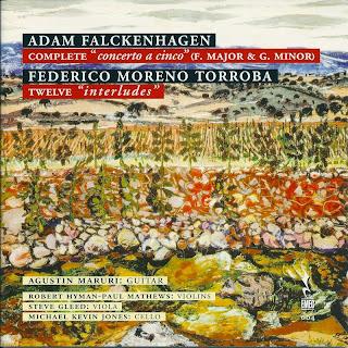 Falckenhagen: Complete Concerto a cinco - Moreno Torroba: Twelve interludes