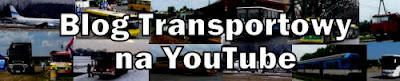 Blog Transportowy na YouTube, kanał Lukaszwo - Transport Movies