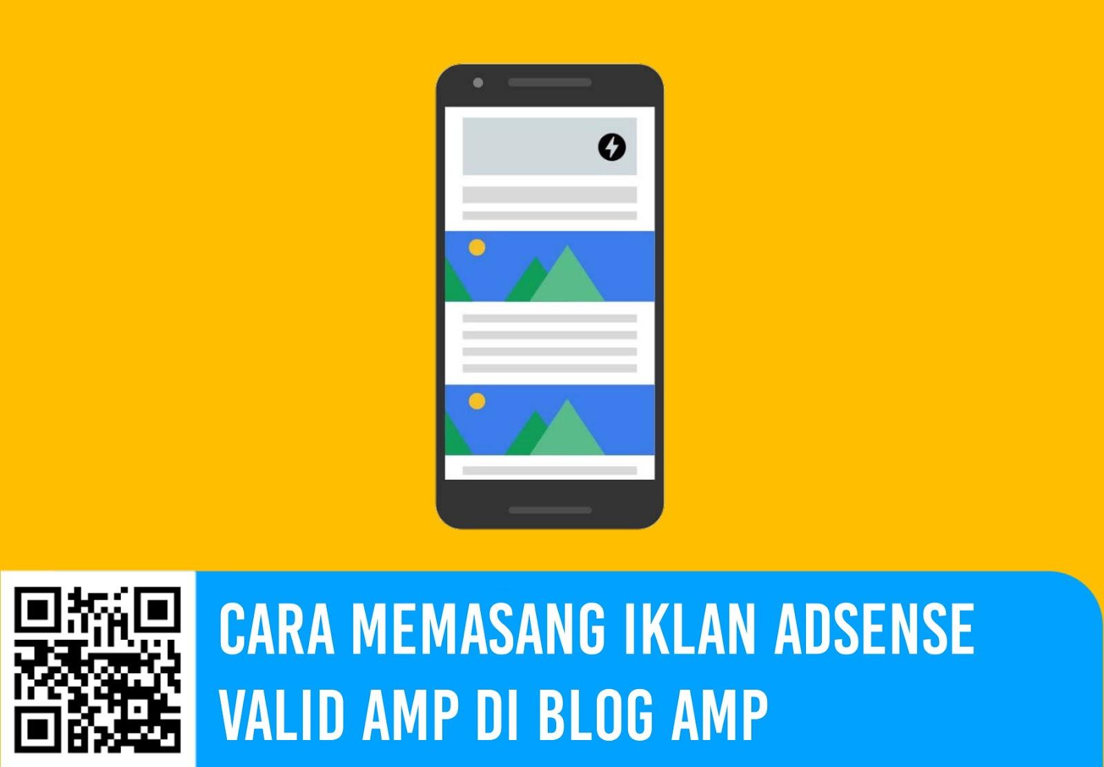 Cara Memasang Iklan AdSense Valid AMP di Blog AMP