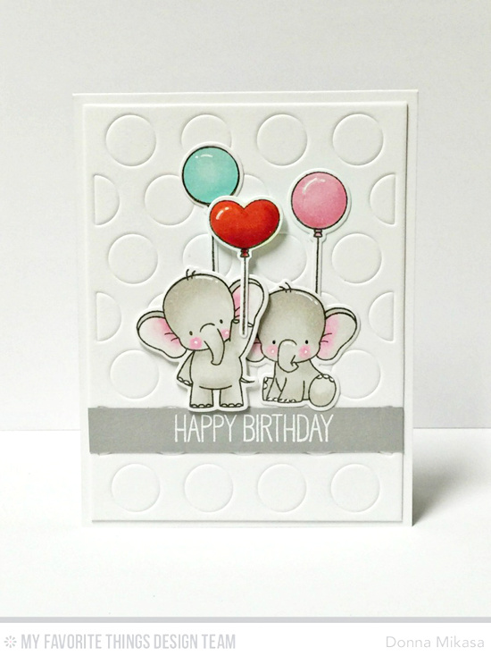 Birthday Elephants Card by Donna Mikasa featuring the Birdie Brown Adorable Elephants stamp set and Die-namics, and the Jumbo Dot Cover-Up Die-namics #mftstamps