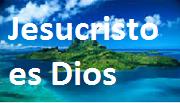 JESÚS ES DIOS TODOPODEROSO