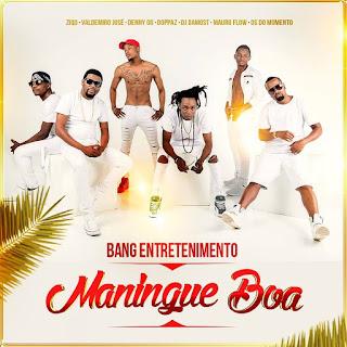Bang Entretenimento - Maningue Boa