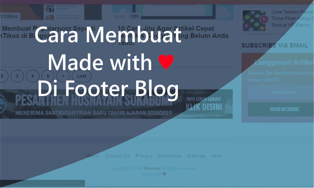 Cara Mudah Membuat  Created With Love di Footer Blog