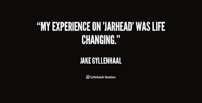 Famous Quotes About Life Changes: my experience on jarhead was life changing