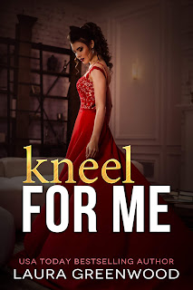 Kneel For Me - ME Contemporary Reverse Harem 3 Laura Greenwood