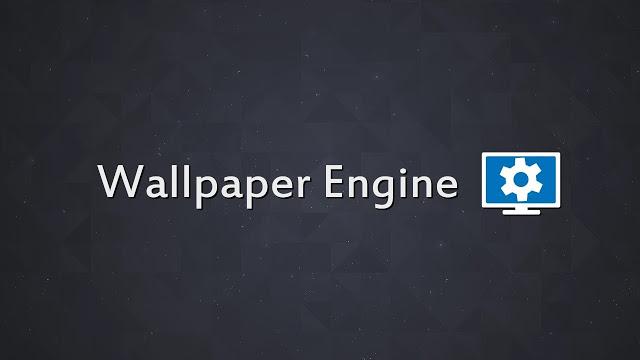 Wallpaper Engine Free Download Crack [Build v1.0.1133]