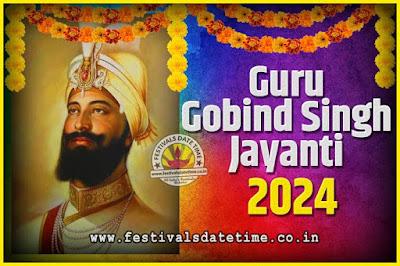 2024 Guru Gobind Singh Jayanti Date and Time, 2020 Guru Gobind Singh Jayanti Calendar