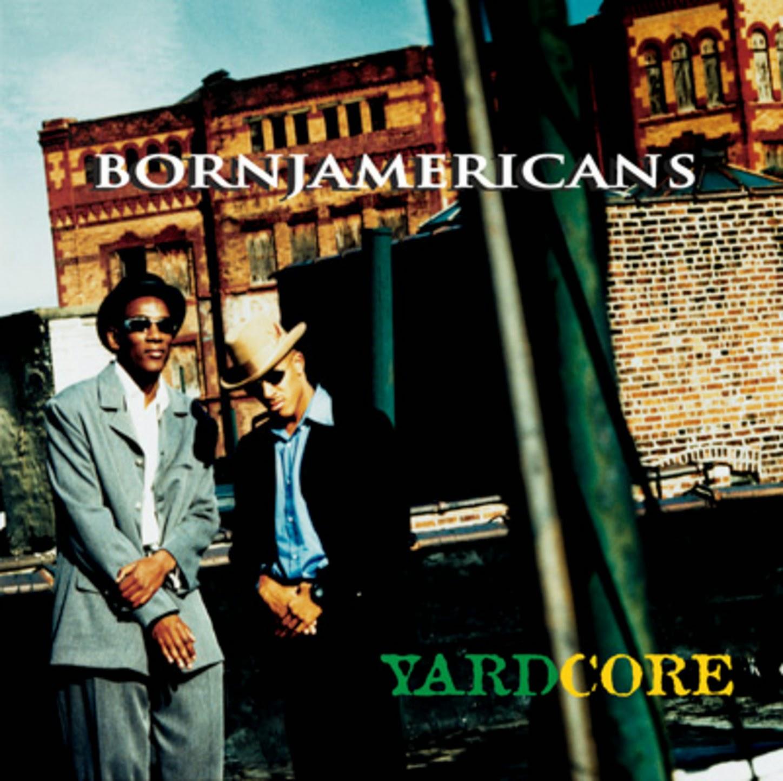 Born Jamericans - Yardcore (1997)