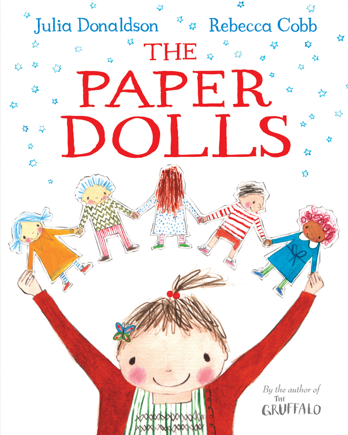 julia donaldson paper dolls Children's books with a message http://www.archieandtherug.com/