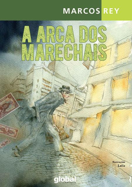 A arca dos marechais - Marcos Rey