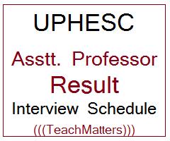 image : UPHESC Assistant Professor Result 2021 Interview Schedule @ TeachMatters