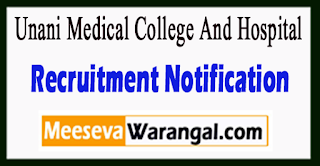 Govt Unani Medical College And Hospital Recruitment Notification 2017 Last Date 05-07-2017