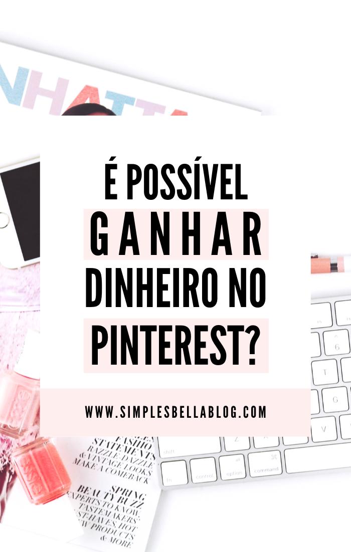 É possível ganhar dinheiro com o Pinterest?