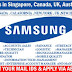 SAMSUNG Urgent Requirement in Different Countries