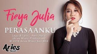 Lirik Lagu Fieya Julia - Perasaanku