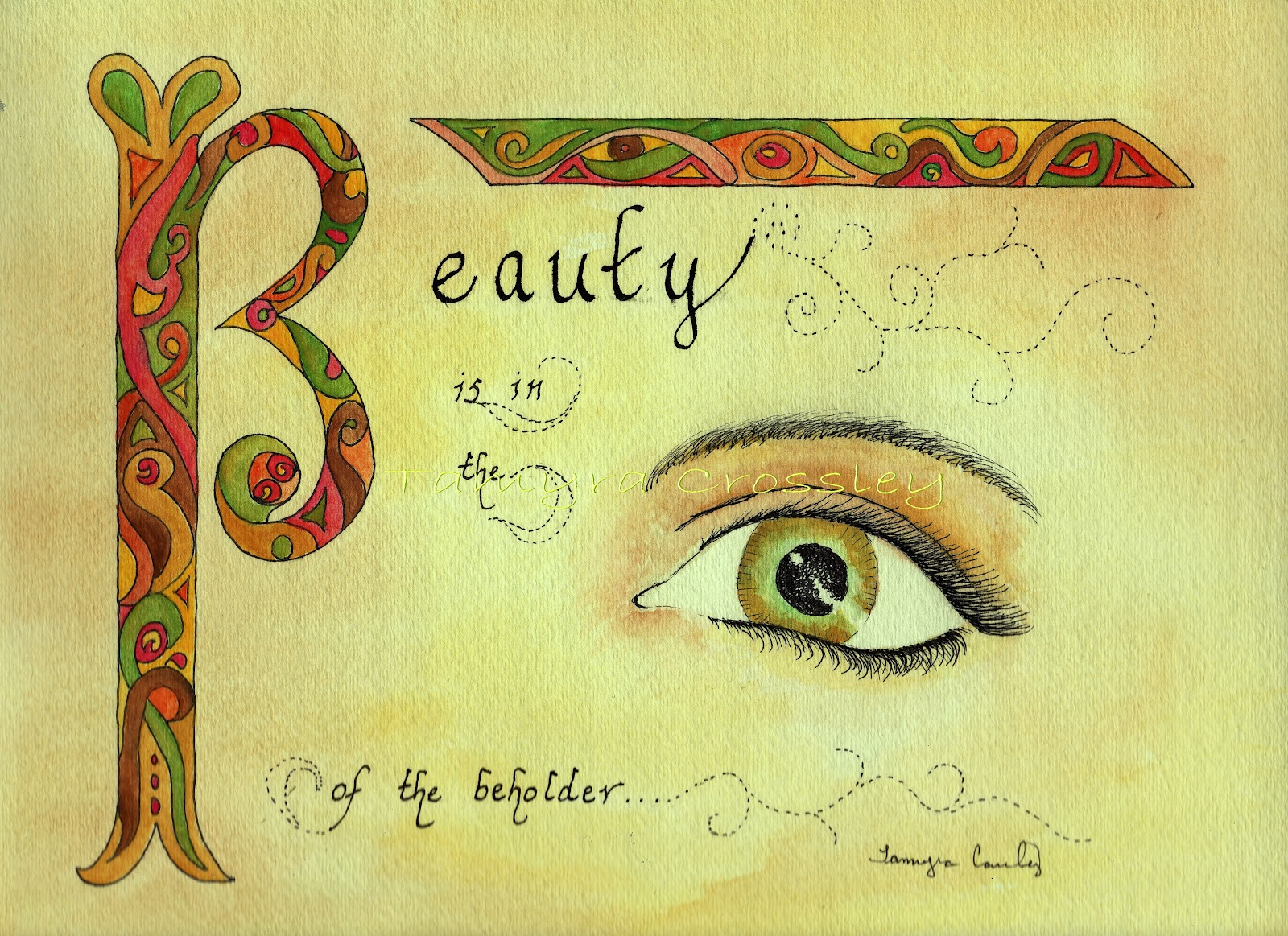 Tamyra Crossley Art Beauty Is In The Eye Of The Beholder
