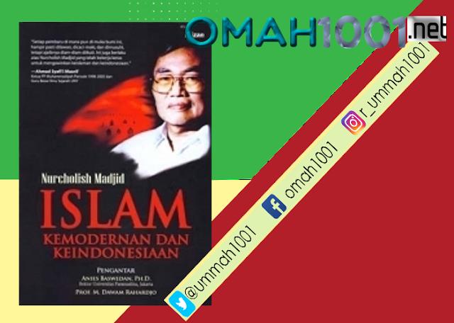 E-Book: Islam Kemodernan dan Keindonesiaan, Cak Nur, Omah1001