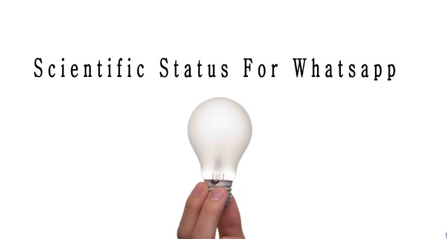 20 Creative Scientific Status For Whatsapp & Facebook