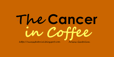 The Cancer in Coffee