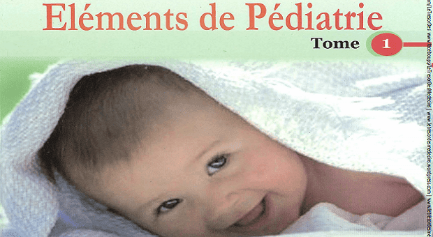 Télécharger Eléments de Pédiatrie Cours Tome 1 PDF