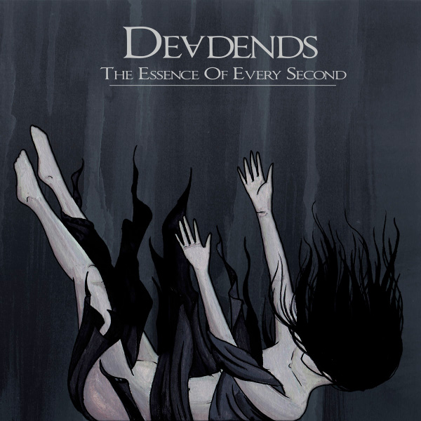 """Deadends stream new songs off upcoming album """"The Essence Of Every Second"""""""