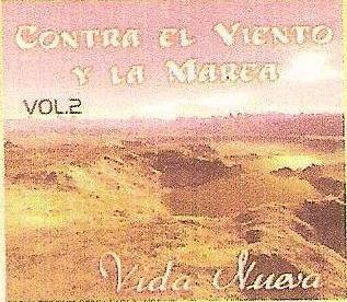 Grupo Vida Nueva-Vol 2-Contra Viento y Marea-