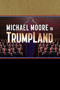 Michael Moore in TrumpLand Poster