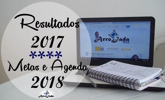 Resultados de 2017 e Metas 2018 Arrojada Mix