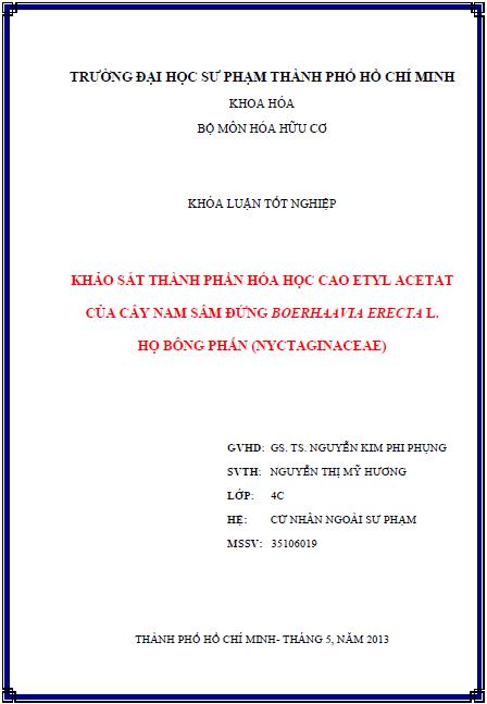 Khảo sát thành phần Hóa học cao etyl acetat của cây nam sâm đứng Boerhaavia erecta L. họ Bông phấn (Nyctaginaceae)