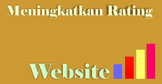 Tips menaikan Rating web di Google dengan cepat