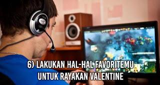 Lakukan Hal-Hal Favoritemu Untuk Rayakan Valentine