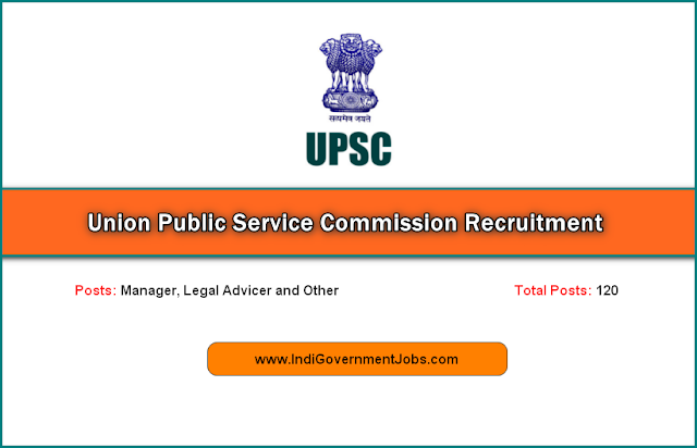 UPSC recruitment 2018 - Manager, legal adviser