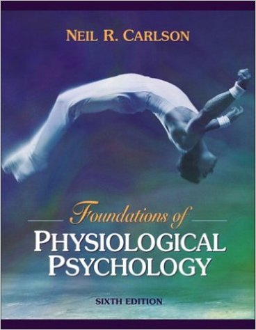 Download Free Foundation Of Physiological Psychology By Neil