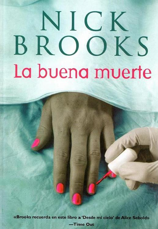 La buena muerte – Nick Brooks