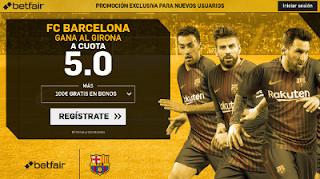 betfair supercuota victoria del Barcelona al Girona 23 Septiembre