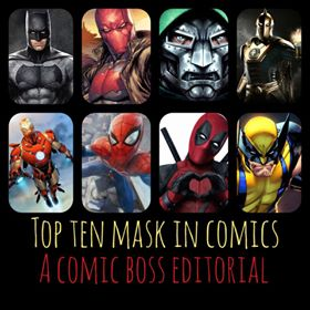 Top 10 Masks In Comics By Braheim Comic Boss Gibbs