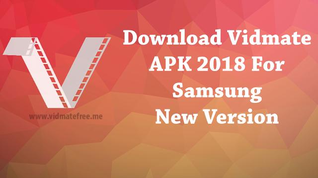 Download Vidmate APK 2018 For Samsung New Version