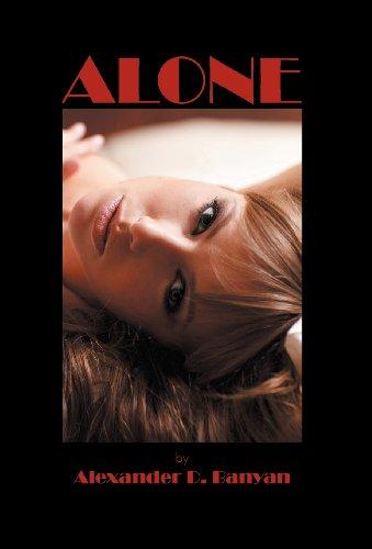 Alone by Alexander D. Banyan
