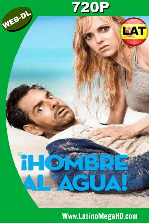 Hombre Al Agua (2018) Latino HD Web-Dl 720p ()