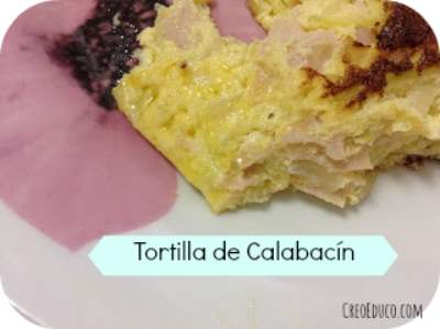 Tortilla de Calabacín, el secreto para que coman hortalizas.