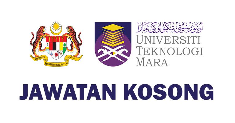 Jawatan Kosong di Cawangan Universiti Teknologi Mara UiTM